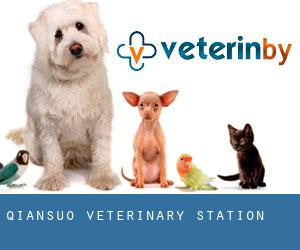 Qiansuo Veterinary Station